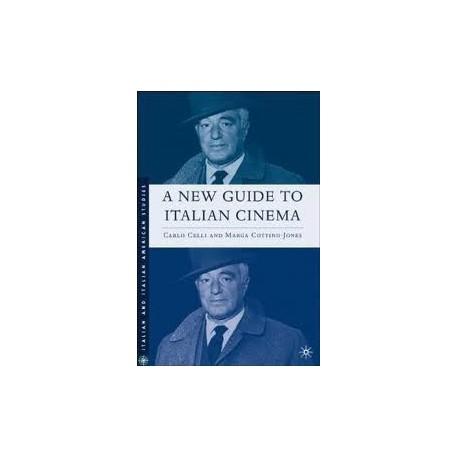A New Guide to Italian Cinema - Carlo Celli