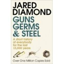 Guns, Germs, And Steel: A Short History of Everybody for the Last 13,000 years