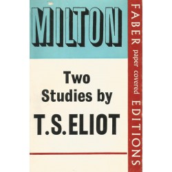 Milton Two Studies by T.S. Eliot