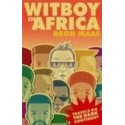 Witboy in Africa: Diary of a Troublemaker