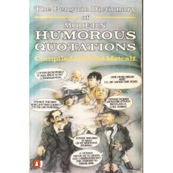 Dictionary Of Modern Humorous Quotations