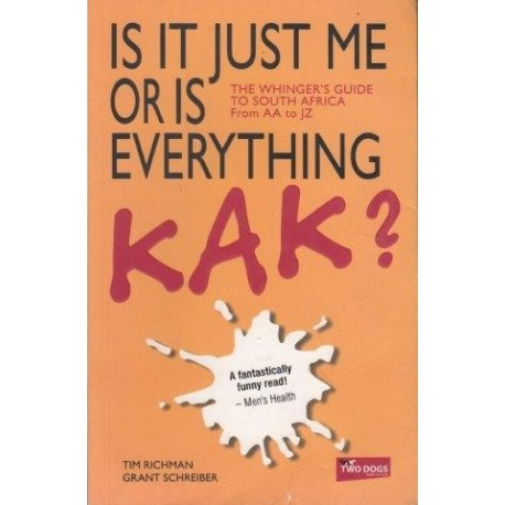 Is It Just Me Or Is Everything Kak?