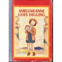 Ameliaranne Goes Digging