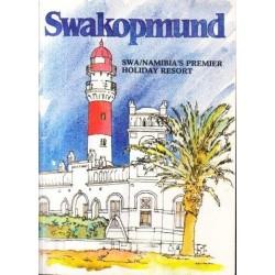 Swakopmund: SWA/Namibia's Premier Holiday Resort