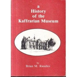 A History of the Kaffrarian Museum