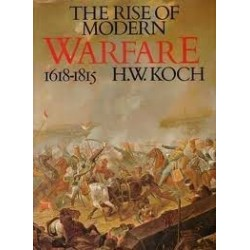 The Rise of Modern Warfare: 1618-1815