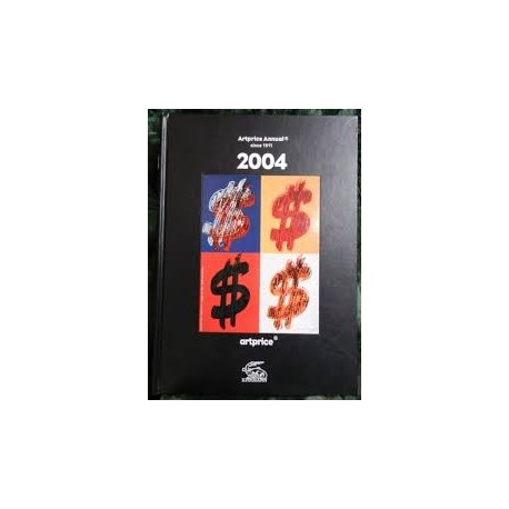 ArtPrice Annual Since 1911 2004