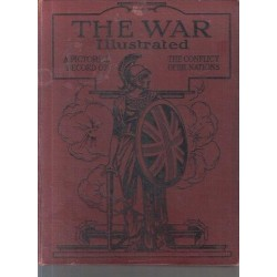 The War Illustrated: Volume One