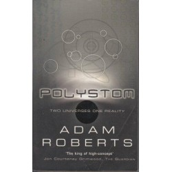 Polystom: Two Universes In One Reality (Gollancz)