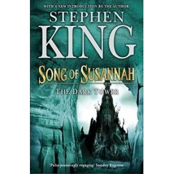 The Dark Tower VI: Songs For Susannah