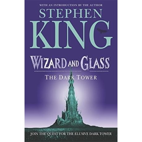 The Dark Tower - Vol IV Wizard and Glass