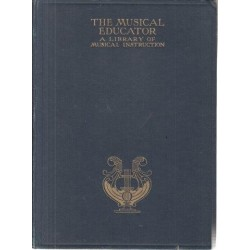 The Musical Educator: A Library Of Musical Instruction Vols 1-5