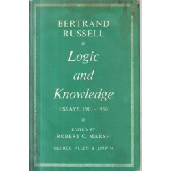 Logic and Knowledge: Essays 1901-1950