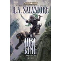The Orc King: Transitions, Book I