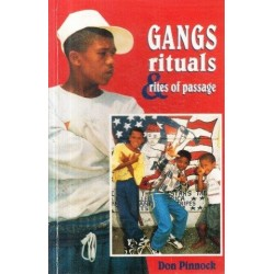 Gangs, Rituals and Rites of Passage