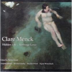 Clare Menck: Hidden Life/Verborge Lewe