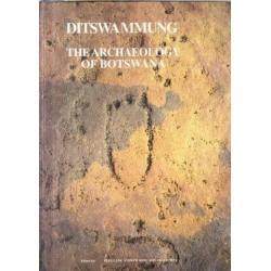 Ditswa Mmung - The Archaeology of Botswana