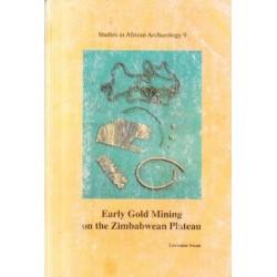 Early Gold Mining on the Zimbabwean Plateau