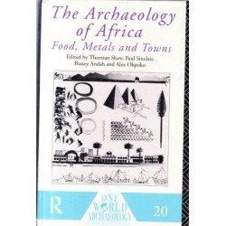 The Archaeology of Africa - Food, Metal and Towns