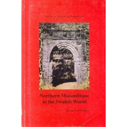 Northern Mozambique in the Swahili World: An Archaeological Approach