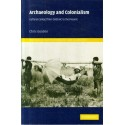 Archaeology and Colonialism: Cultural Contact from 5000 BC to the Present