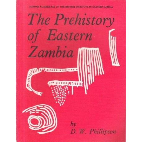The Prehistory of Eastern Zambia