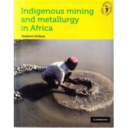 Indigenous Mining and Metallurgy in Africa