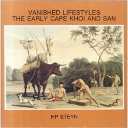 Vanished Lifestyles The Early Cape Khoi and San