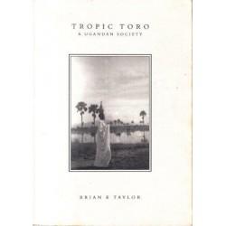 Tropic Toro: A Ugandan Society
