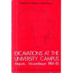 Excavations at the University Campus, Maputo, Mozambique, 1984-85