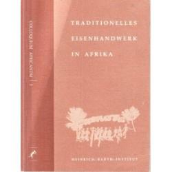 Traditionelles Eisenhandwerk in Afrika