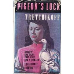 Pigeon's Luck