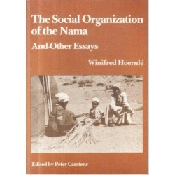 The Social Organization of the Nama and Other Essays (Centenary)