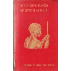 The Native Races of South Africa