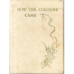 How the Colours Came