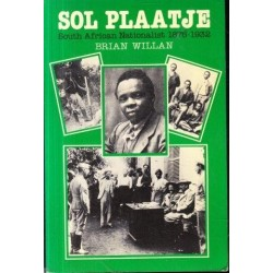 Sol Plaatje, South African Nationalist, 1876-1932