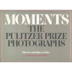 Moments: The Pulitzer Prize Photographs