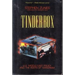 Tinderbox: U.S. Middle East Policy and the Roots of Terrorism