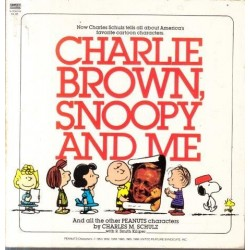 Charlie Brown, Snoopy And Me And All The Other Peanuts Characters