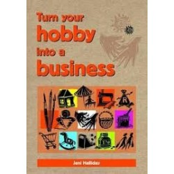 Turn Your Hobby into a Business
