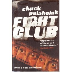 Fight Club (With New Afterword)