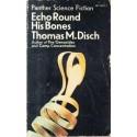Echo Round His Bones