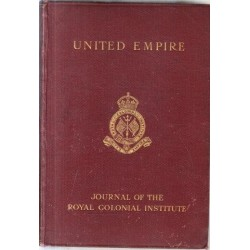 United Empire: The Royal Colonial Institute Journal