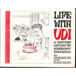 Life with UDI: A Cartoon History of Independent Rhodesia