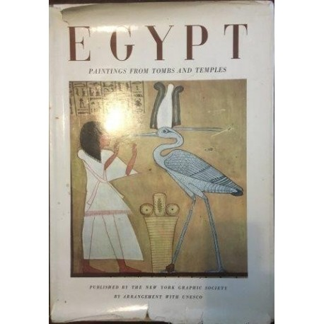 Egypt: Paintings from Tombs and Temples