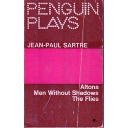Penguin Plays Altona, Men Without Shadows, The Flies