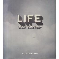 Life Under Democracy (Signed)