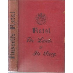 Natal, the Land and its Story
