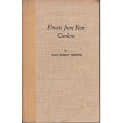 Flowers from Four Gardens (Signed Copy)