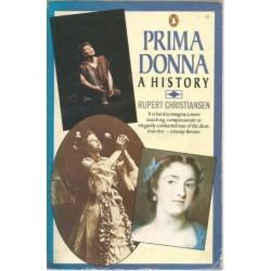 Prima Donna. A History